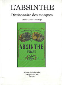 L'Absinthe : Dictionnaire des marques C