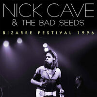 Nick Cave & The Bad Seeds : Bizarre Festival 1996 CD (2017) ***NEW***