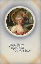 Early 1900's Postcard Happy Returns of the Day 18th Century Woman Roses on Hat