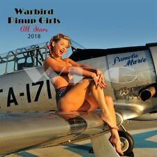 "2018 Warbird Pinup Girls Calendar ""All-Stars"" Edition - WWII Airplanes w/ Models"