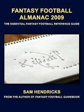 Fantasy Football Almanac 2009: The Essential Fantasy Football Reference Guide b