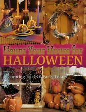 Haunt Your House for Halloween: Decorating Tricks ... by Fuller, Cindy Paperback