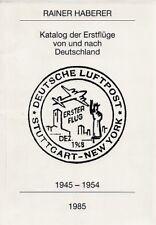 Katalog der Erstflüge von und nach Deutschland 1945-1954 bei Rainer Haberer 1985