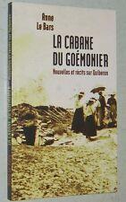Anne Le Bars LA CABANE DU GOEMONIER Nouvelles et récits sur QUIBERON Morbihan