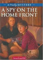 A Spy on the Home Front: A Molly Mystery (American Girl Beforever Mysteries) by