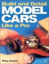 How to Build and Detail Model Cars by Terry Jessee (2001, Paperback)