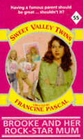 Brooke and Her Rock-Star Mum (Sweet Valley Twins), Pascal, Francine ,  | Fast De