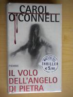 Il volo dell'angelo di pietraO'Connell CarolPiemmemaestri thriller 35 nuovo