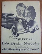 "THE $250,000 EVA BRAUN MERCEDES AND ADOLF HITLER'S SAILING YACHT ""OSTWIND"""