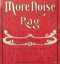 vintage RAGTIME sheet music MORE NOISE RAG by LOUIS MENTEL pub'd Cincinnati 1914