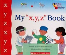 My x y z Book (My First Steps to Reading)
