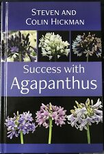 NEW 'Success With Agapanthus' Book By Steven And Colin Hickman