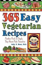365 Easy Vegetarian Recipes: Meatless Meals So Sim
