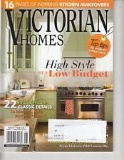 VICTORIAN HOMES MAGAZINE AUG. 2011 - HIGH STYLE - LOW BUDGET , KITCHEN IDEAS