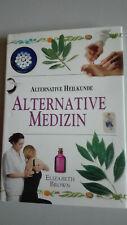 Neu: Alternative Medizin von Elizabeth Brown