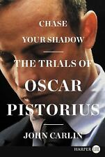 Chase Your Shadow LP: The Trials of Oscar Pistorius