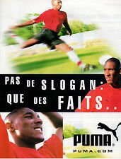Publicité 1999  PUMA anelka pret à porter collection mode vetement basket sport