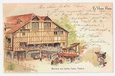 FRANCE 1632-LE VIEUX PARIS -Bâtiment des Vieilles Halle-Theâtre (1900)