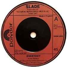 """SLADE - Everyday (7"""") (G-VG/EX+)"""