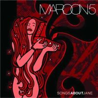 Maroon 5 - Songs About Jane [New CD]