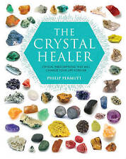 The Crystal Healer: Crystal Prescriptions That Will Change Your Life Forever by Philip Permutt (Paperback, 2016)