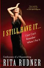 I Still Have It . . . I Just Can't Remember Where I Put It: Confessions of a Fi