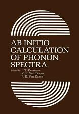 AB Initio Calculation of Phonon Spectra by V. E. Van Doren, J. T. Devreese...