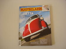 RUOTECLASSICHE 2/2008 ZIL 115/BMW 1600 GT/250 ISETTA/FIAT 600/SMART FORTWO COUPE