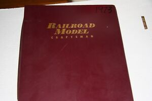 RAILROAD MODEL CRAFT MAGAZINE FULL YEAR 1973 IN BINDER,MOST ISSUES IN GOOD SHAPE