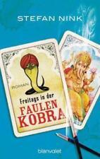 Freitags in der Faulen Kobra von Stefan Nink (2015, Taschenbuch)
