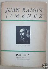 Poetica nº 1  - JUAN RAMON JIMENEZ - 1943
