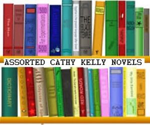 CATHY KELLY  PAPER BACK NOVELS ASSORTED TITLES, 3 TITLES TO CHOOSE FROM