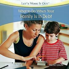 What to Do When Your Family Is in Debt (Let's Work It Out)-ExLibrary