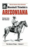Arizoniana (Arizona Trilogy) by Marshall Trimble Book The Fast Free Shipping