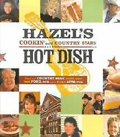 Hazel's Hot Dish: Cookin' With Country Stars by Smith, Hazel