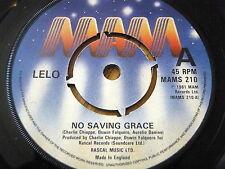 "LELO - NO SAVING GRACE  7"" VINYL"