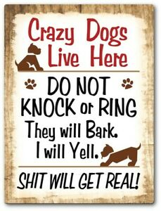 DO NOT KNOCK or Ring CRAZY DOGS Live Here - STICKER Decal Sign - Rustic Decor