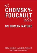 The Chomsky-Foucault Debate : On Human Nature by Noam Chomsky and Michel...