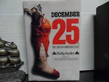 DECEMBER 25TH BY PHILLIP SNYDER  (HC) FIRST EDITION