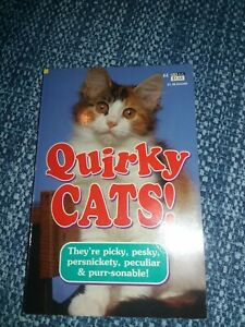 Quirky Cats! •Book By Bernie Ward •Choosing & caring for a cat •Mini book