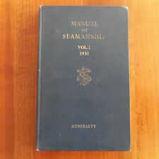 MARINE Manual of Seamanship volume I 1951