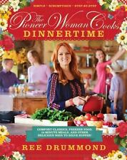 THE PIONEER WOMAN COOKS DINNERTIME by Ree Drummond (2015) NEW cookbook book HB