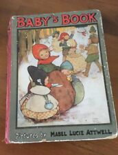 BABY'S BOOK. Illus. by Attwell, Mabel Lucie Scarce