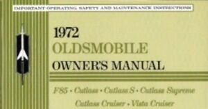 OLDSMOBILE 1972 Cutlass, 442, F-85 Owner's Manual 72