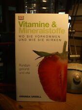 Amanda Ursell   Vitamine & Mineralstoffe  wo sie vorkommen und wie sie wirken