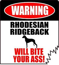 "WARNING RHODESIAN RIDGEBACK WILL BITE YOUR ASS! 5"" DOG SILHOUETTE STICKER"