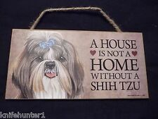 House Is Not A Home Without A Shih Tzu Wood Sign Plaque 5 X 10 Usa Made