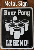 Metal Sign Beer Pong Legend Drinking Game Championship Made USA Funny Bar saying