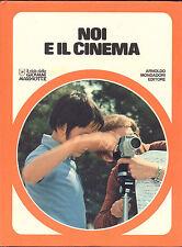 NOI E IL CINEMA  IL CLUB DELLE GIOVANI MARMOTTE MONDADORI  1978