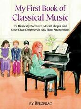 A First Book of Classical Music: 29 Themes by Beethoven, Mozart, Chopin and Othe